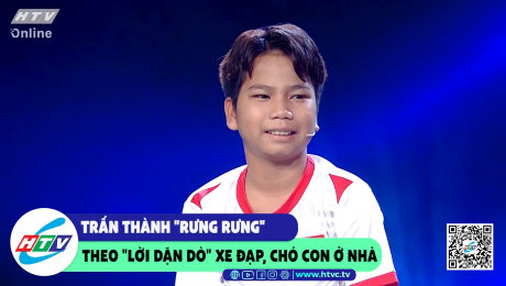 """Xem Show CLIP HÀI Trấn Thành """"rưng rưng"""" theo """"lời dặn dò"""" xe đạp, chó con ở nhà HD Online."""